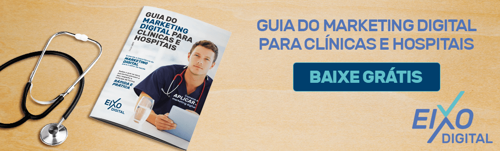 e-book-guia-do-marketing-digital-para-clinicas-e-hospital-eixo-digital